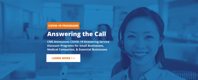 CMS Announces COVID-19 Answering Service Discount Programs for Small Businesses, Medical Companies, & Essential Businesses
