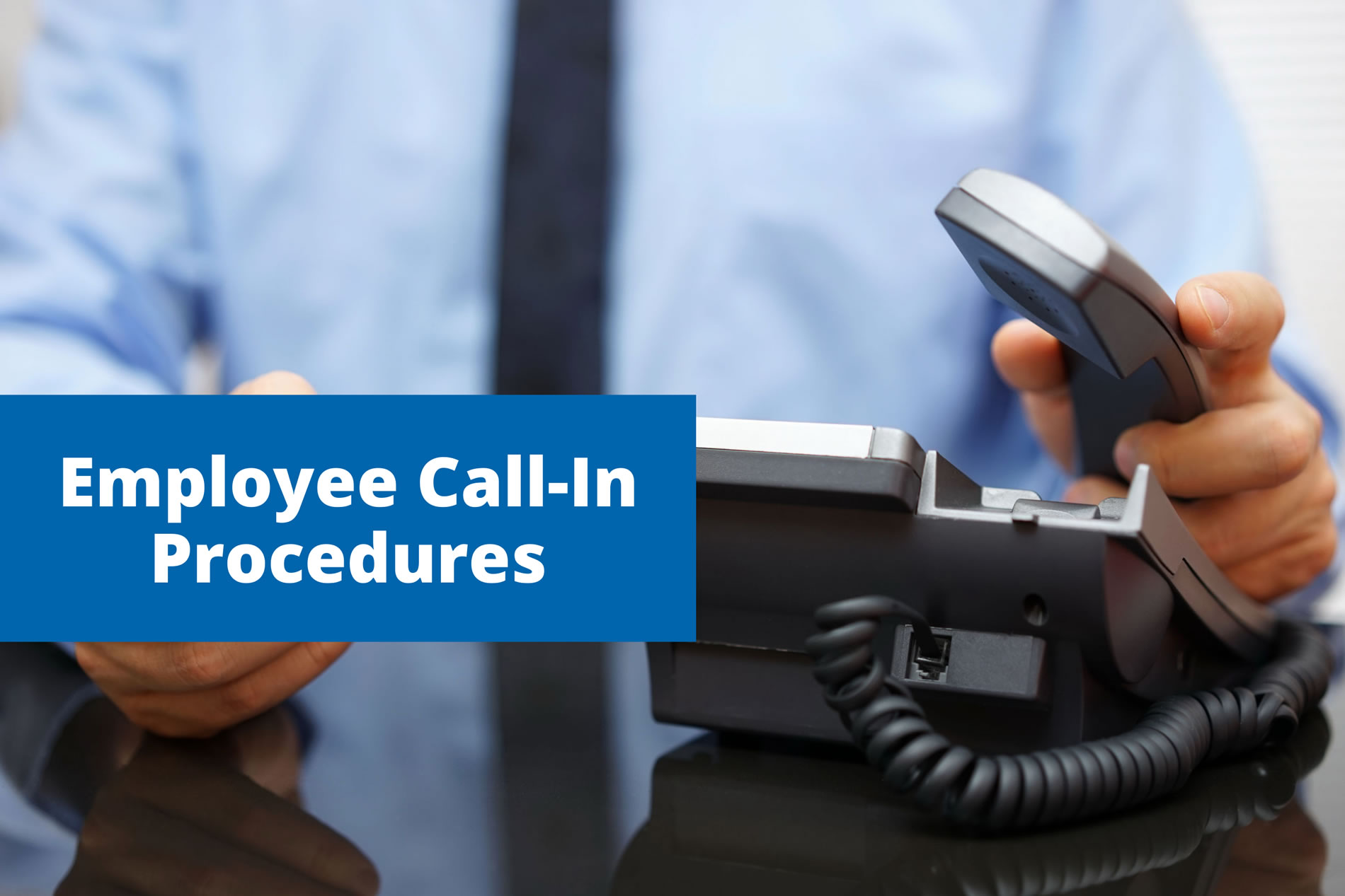 Employee Call-in Procedures